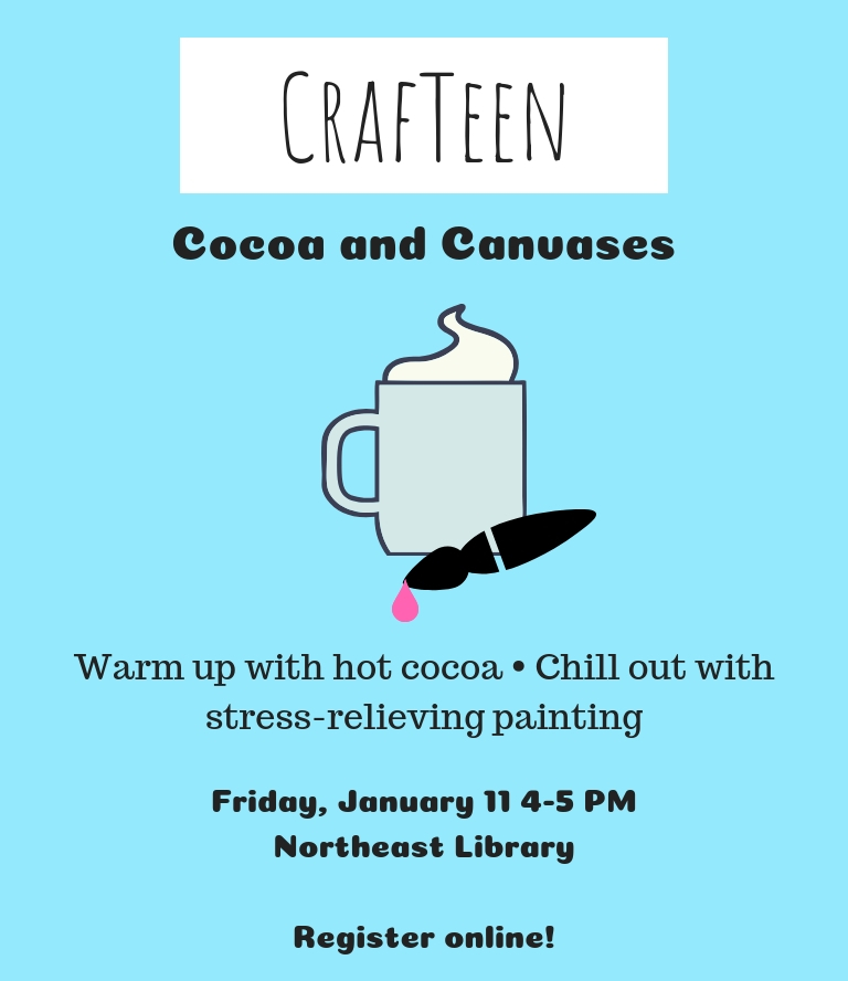 CrafTeen: Cocoa and Canvases