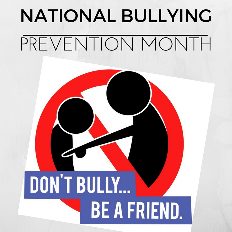 October Spotlight: National Bully Prevention Month