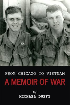Author visit! From Chicago to Vietnam: A Memoir of War by Michael Duffy