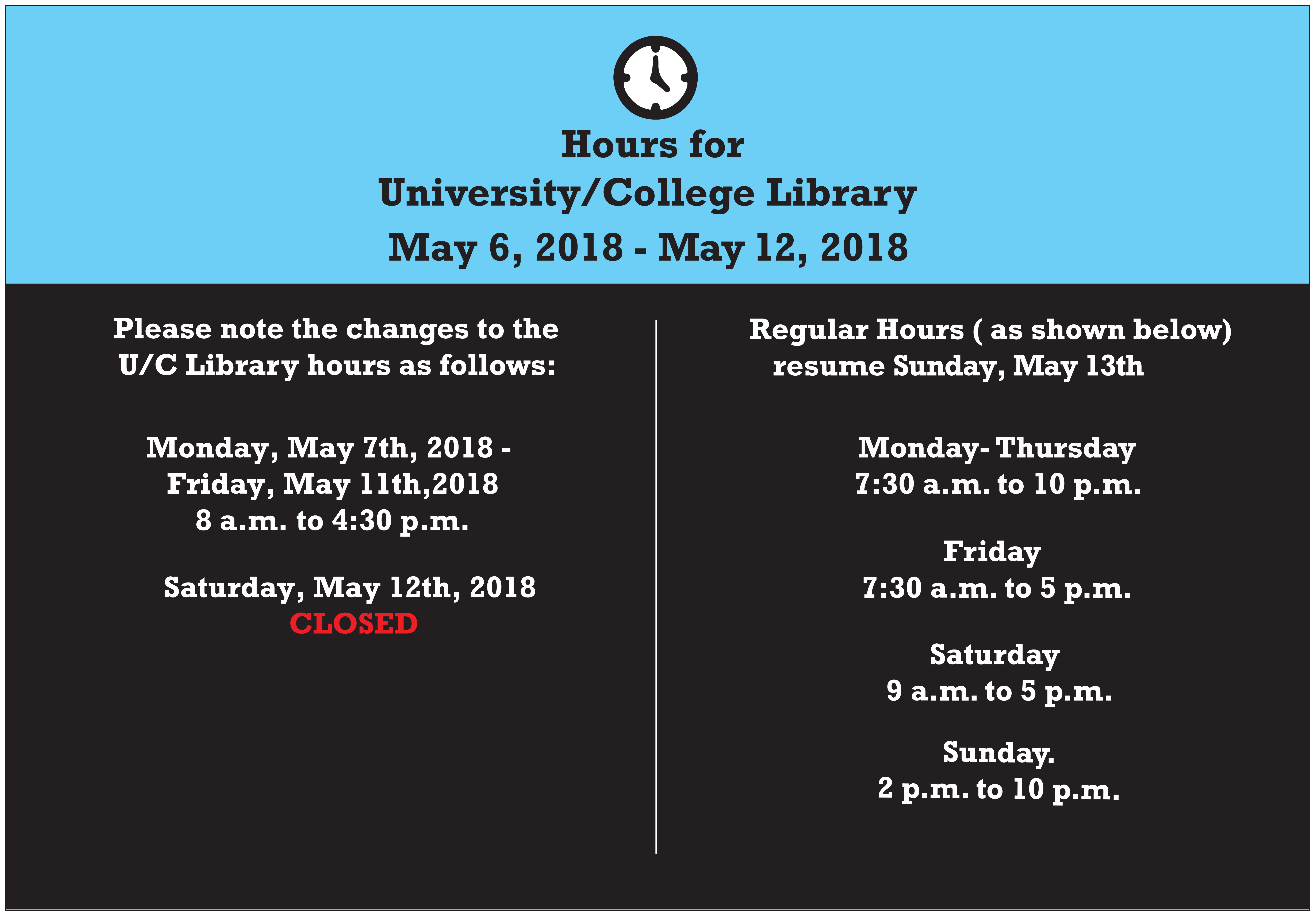 Library closes at 4:30pm
