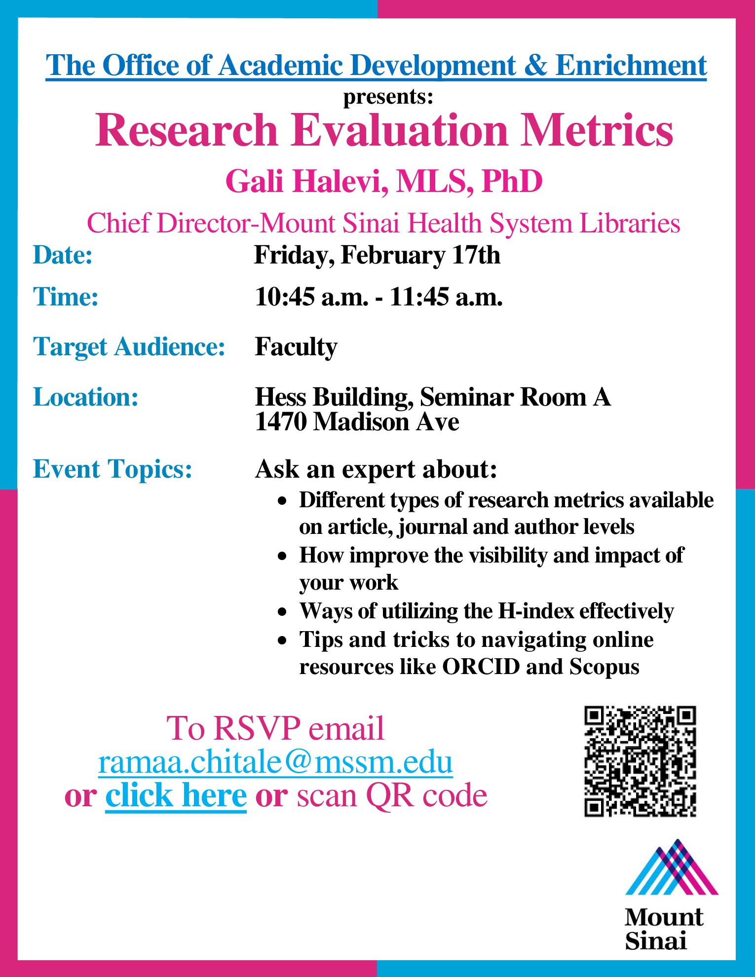 "Office of Academic Development & Enrichment & Dr. Gali Halevi present ""Research Evaluation Metrics"""