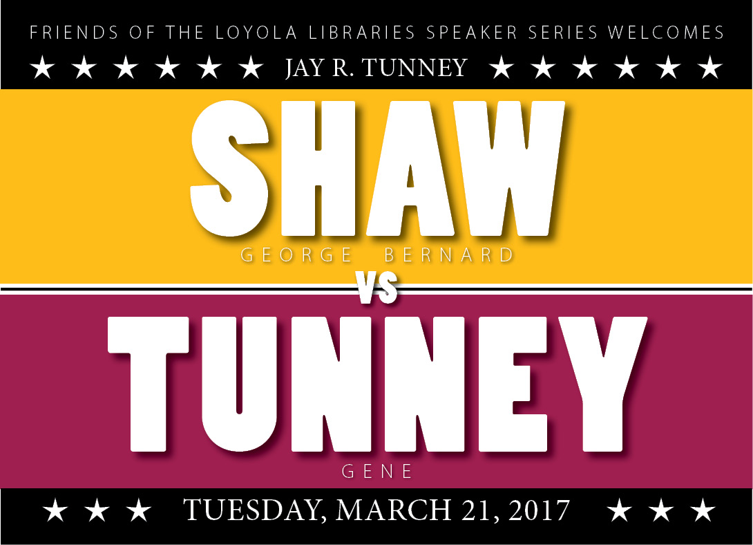 Shaw vs. Tunney: Friends of the Loyola Libraries Speaker Series