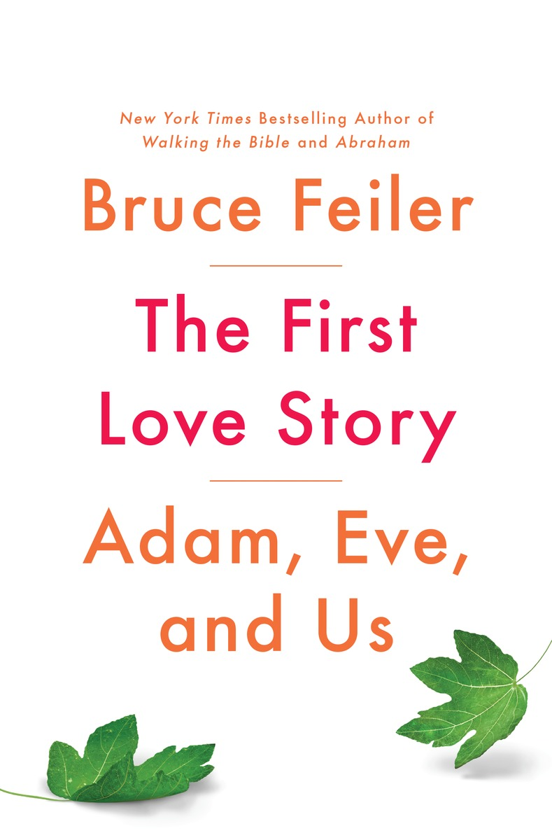 Friends of the SMU Libraries present Bruce Feiler - The First Love Story: Adam, Eve and Us