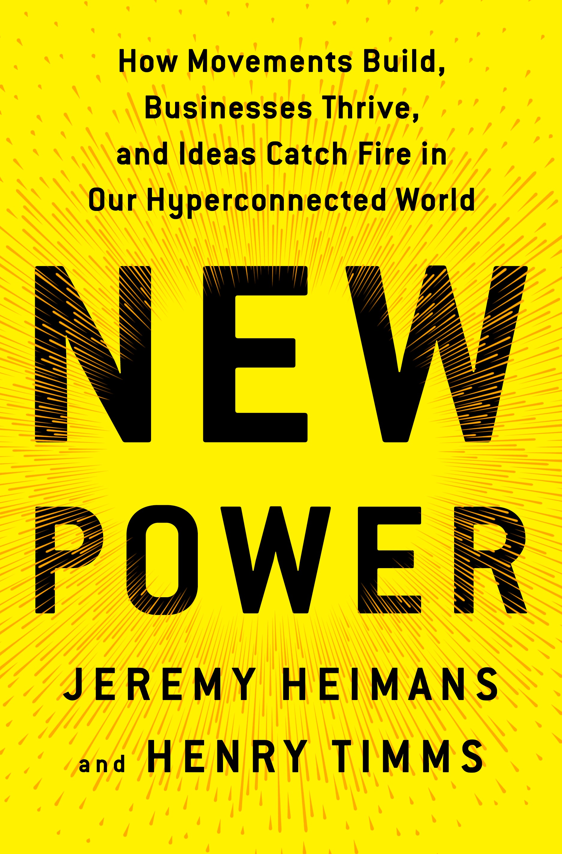 Friends of SMU Libraries present Jeremy Heimans and Henry Timms and NEW POWER: How Movements Build, Businesses Thrive, and Ideas Catch Fire