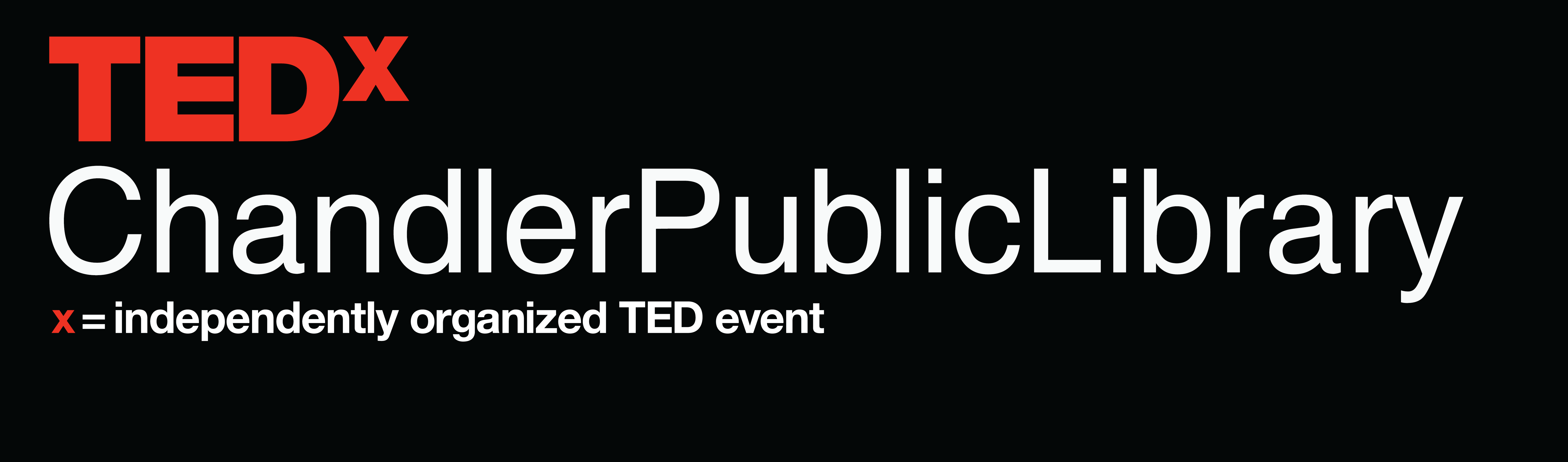 TEDx Chandlerpubliclibrary: Connect!