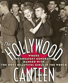 """The Canteen Remembered"", A variety show paying tribute to our World War II Vets and the historic Hollywood Canteen who served them (JRW Productions)"