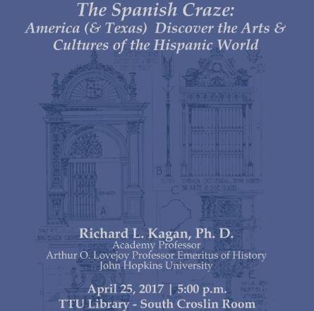 The Spanish Craze: American (&Texas) Discover the Arts & Cultures of the Hispanic World