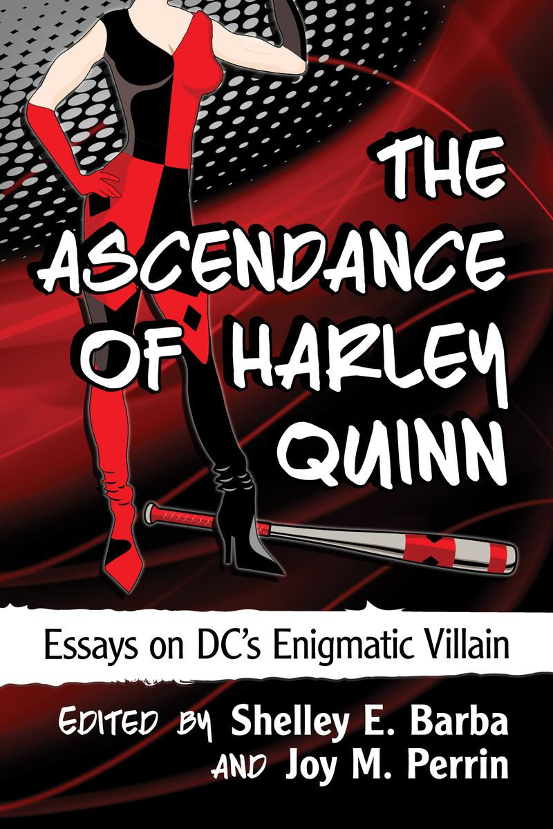 """The Ascendance of Harley Quinn"" -Book & Q&A Discussion"