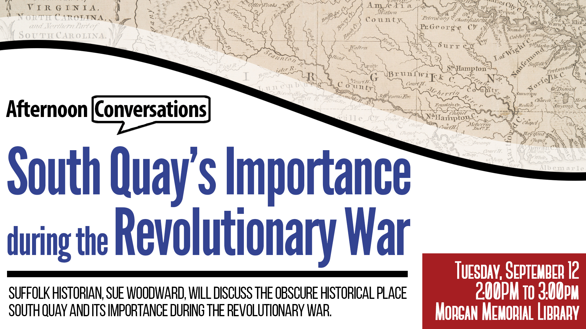 Afternoon Conversations: South Quay and its Importance During the Revolutionary War