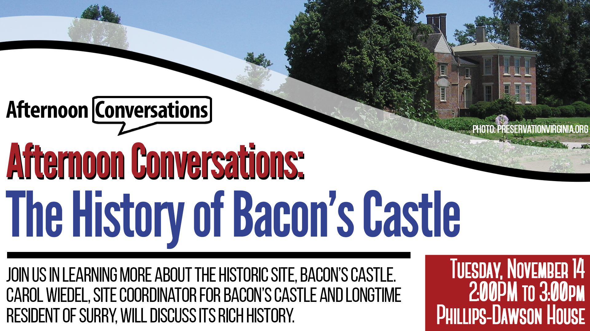 Afternoon Conversations: The History of Bacon's Castle