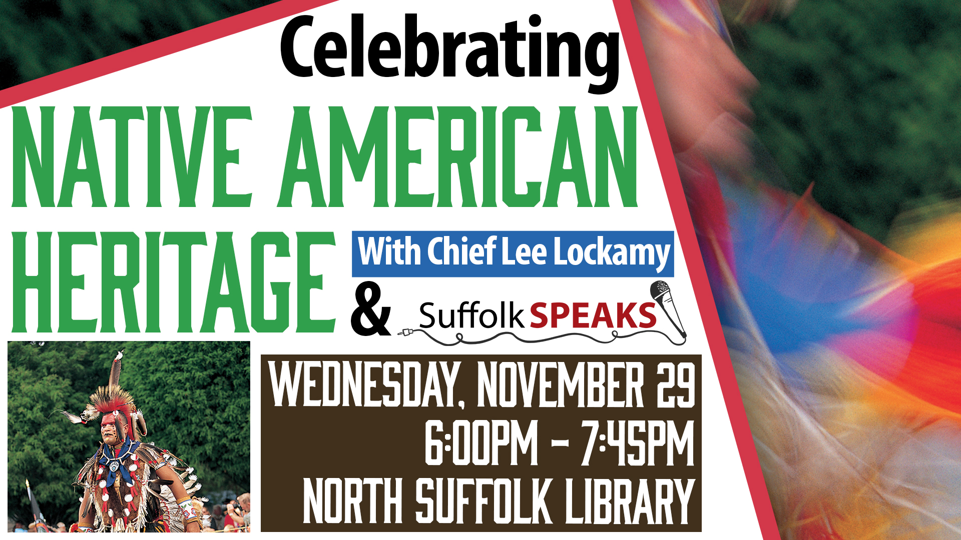 Celebrating Native American Heritage with Lee Lockamy and Suffolk Speaks