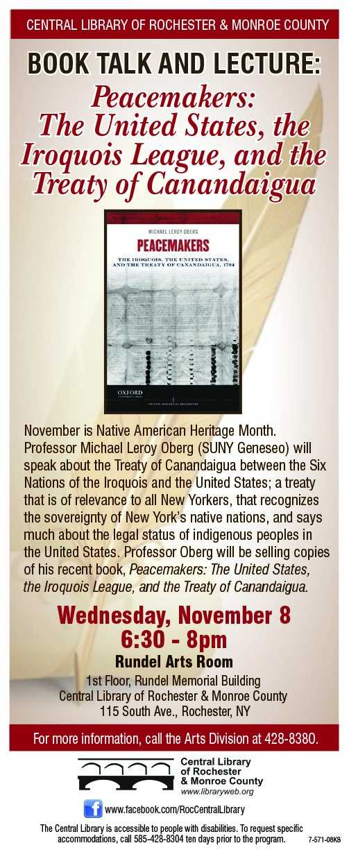 Book Talk and Lecture: Peacemakers: The United States, the Iroquois League, and the Treaty of Canandaigua.