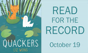 READ FOR THE RECORD STORY TIME: QUACKERS by Liz Wong