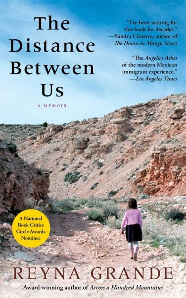 Read the Book—Join the Discussion! THE DISTANCE BETWEEN US, a memoir by Reyna Grande