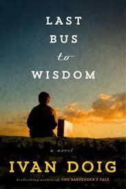 Read the Book—Join the Discussion: Last Bus to Wisdom, a novel by Ivan Doig