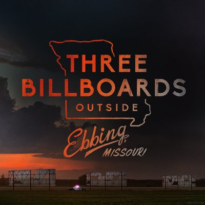 Oscar Nominees Movie Series: THREE BILLBOARDS OUTSIDE EBBING, MISSOURI