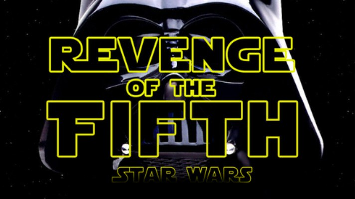 Star Wars: Revenge of the Fifth!