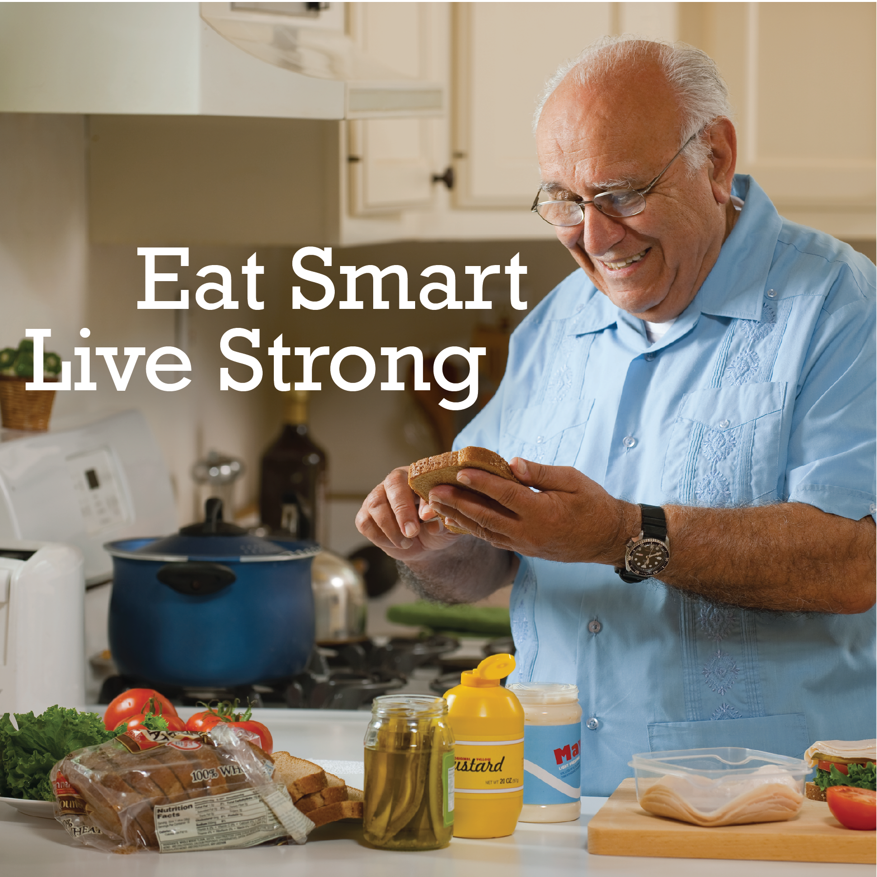 Eat Smart, Live Strong - Reach Your Goals Step by Step