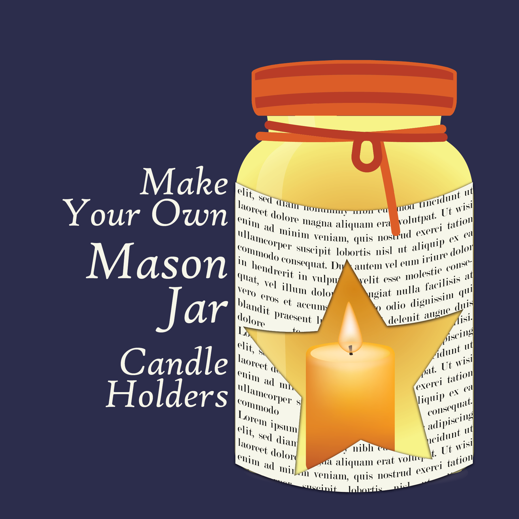 Make Your Own: Mason Jar Candle Holder