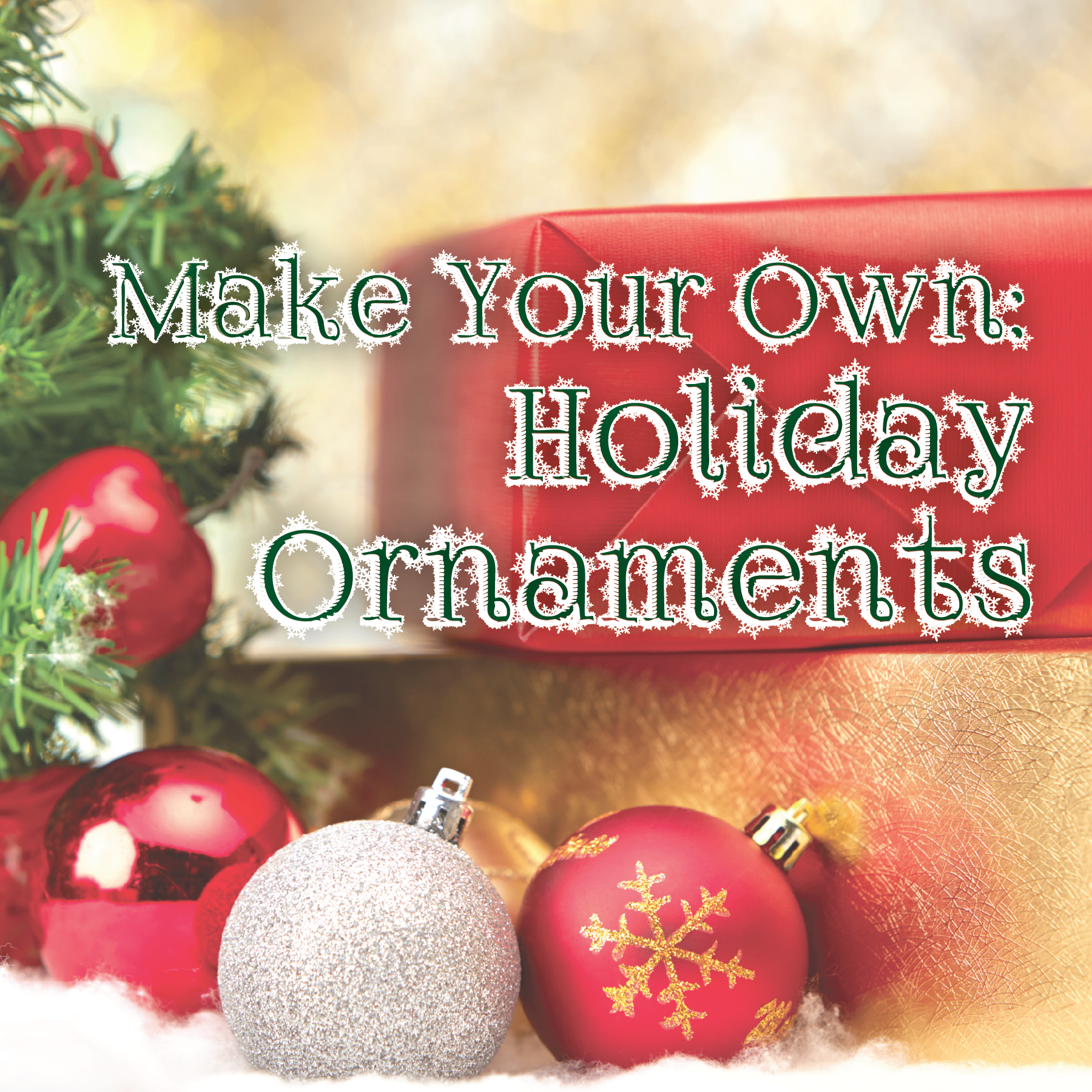 Making Holiday Ornaments