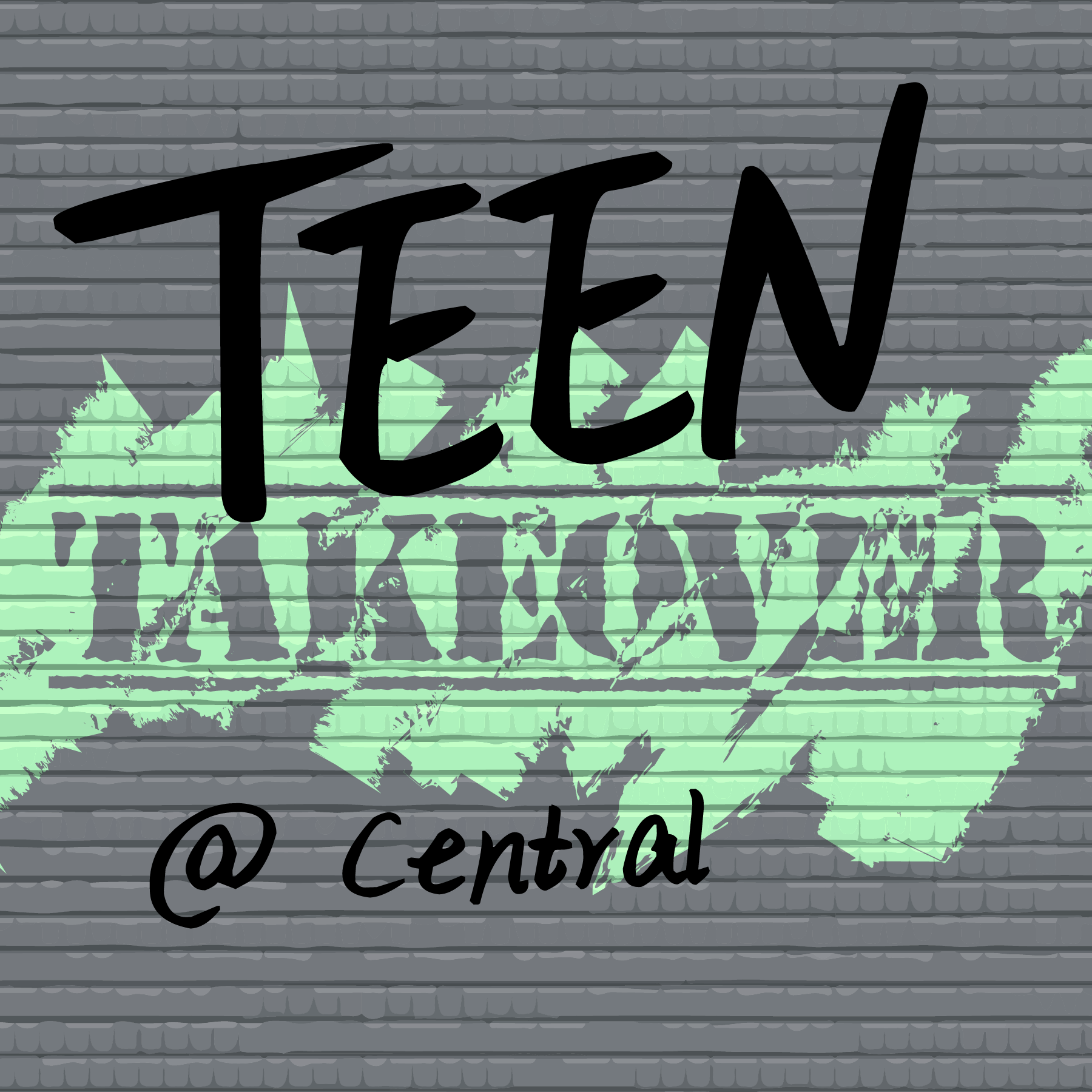 Teen Takeover at Central