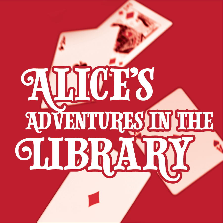 Alice's Adventures in the Library