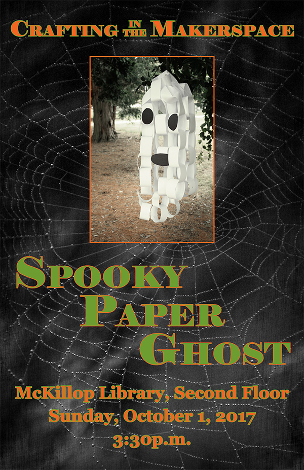 Crafting in the Makerspace:  Spooky Paper Ghost