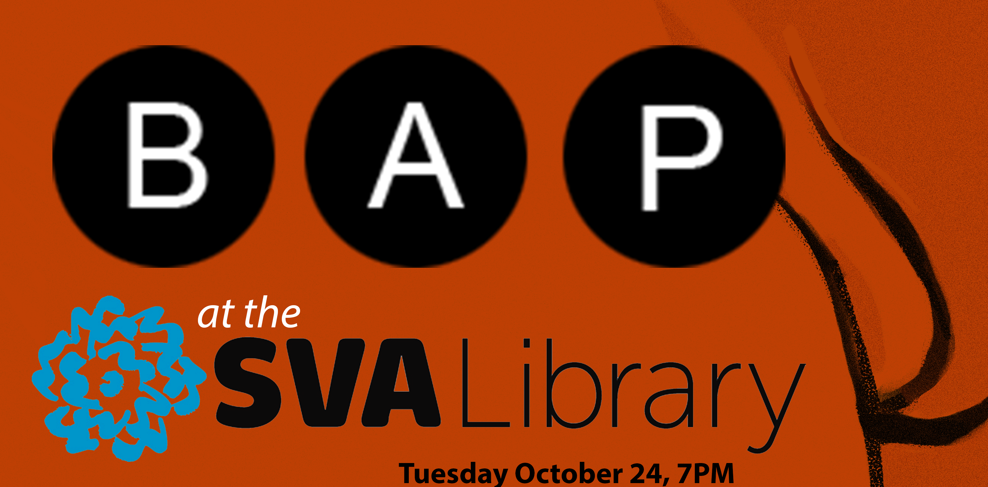BAP at the SVA Library