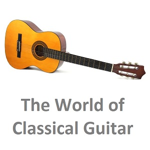 The World of Classical Guitar