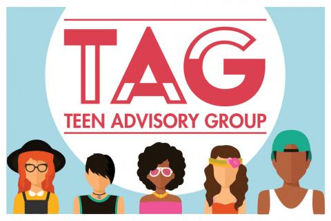 Teen Advisory Group Meeting (T.A.G.)