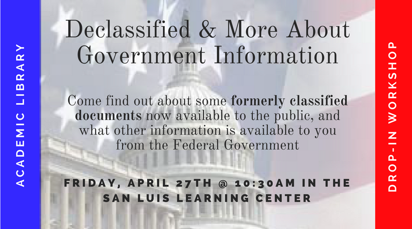 Declassified & More About Government Information