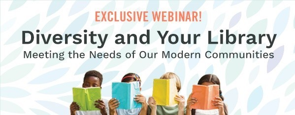 Diversity and Your Library Webinar