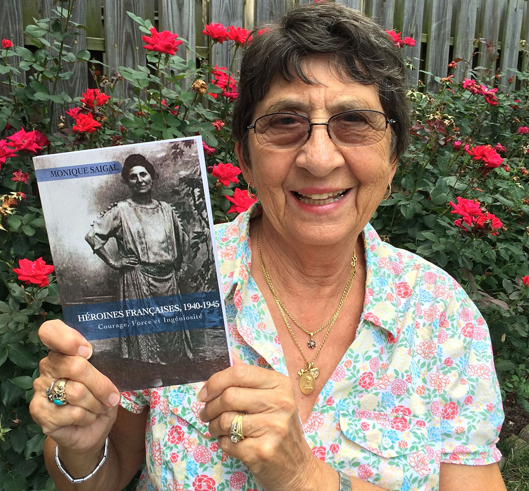 "Holocaust Survivor Monique Saigal: ""French Heroines, 1940-1945"""