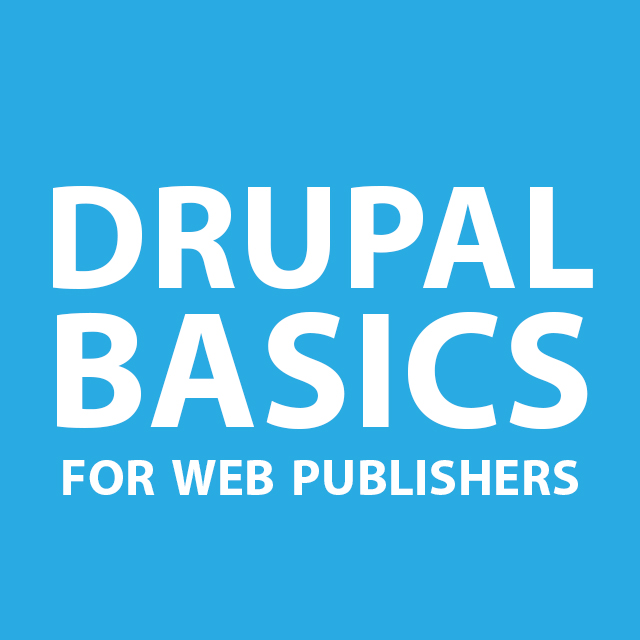 Drupal basics training: