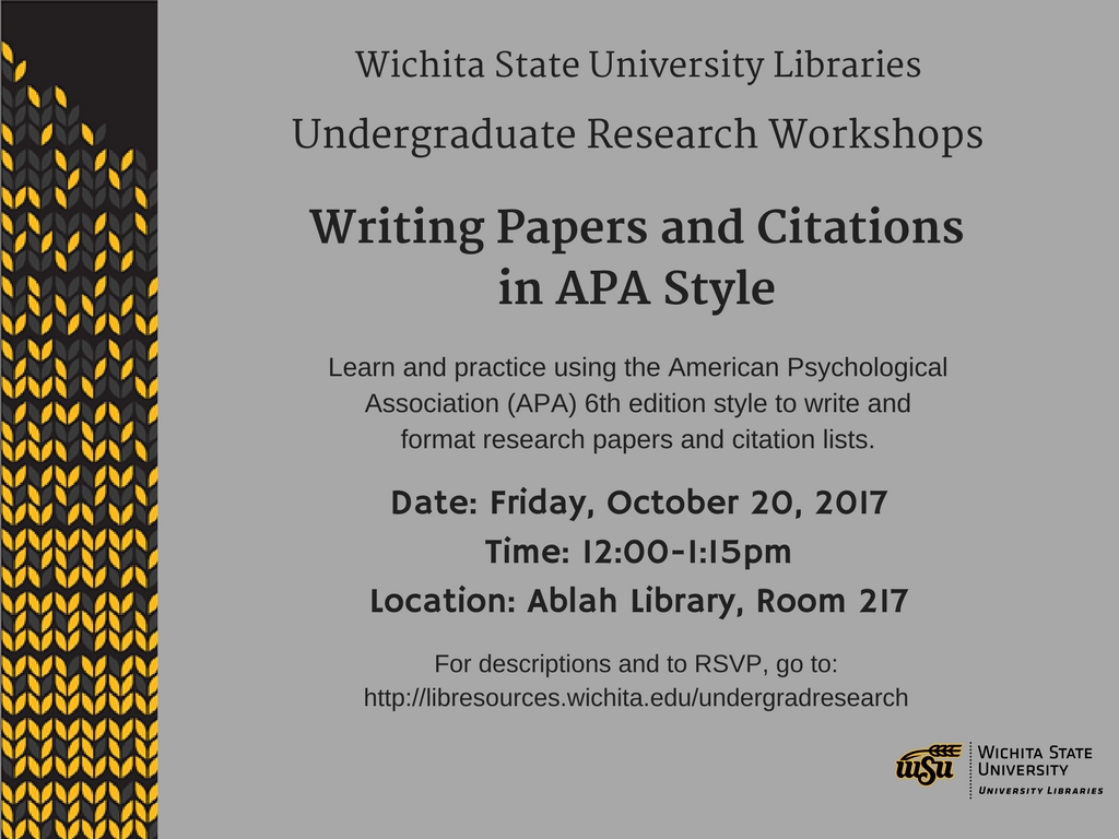 UGR Workshop: Writing Papers and Citations in APA Style