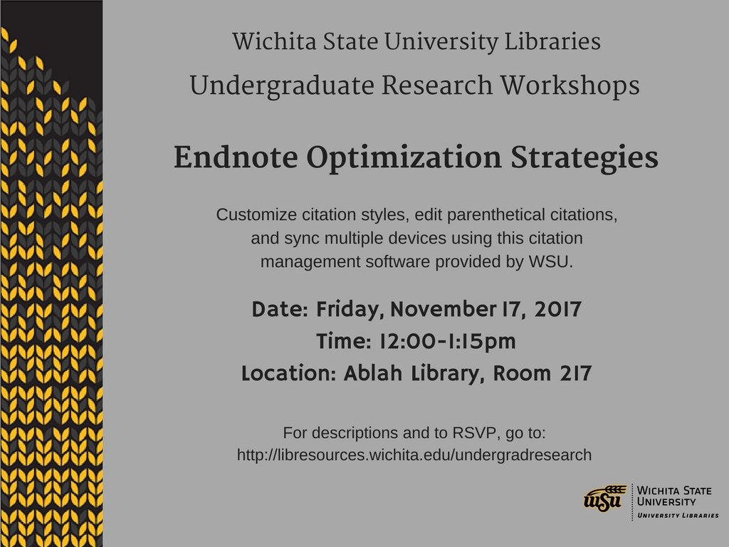 UGR Workshop: Endnote Optimization Strategies