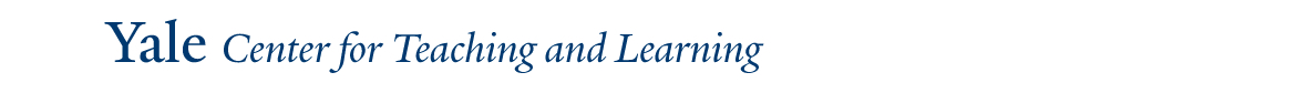 Yale University Center for Teaching and Learning Center for Teaching and Learning Calendar