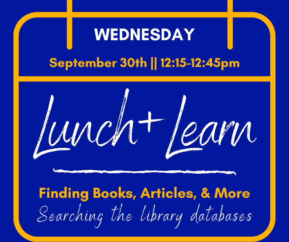 Lunch & Learn: Finding Books, Articles & More
