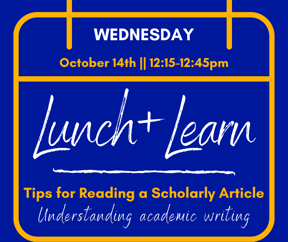 Lunch & Learn: Tips for Reading Scholarly Articles