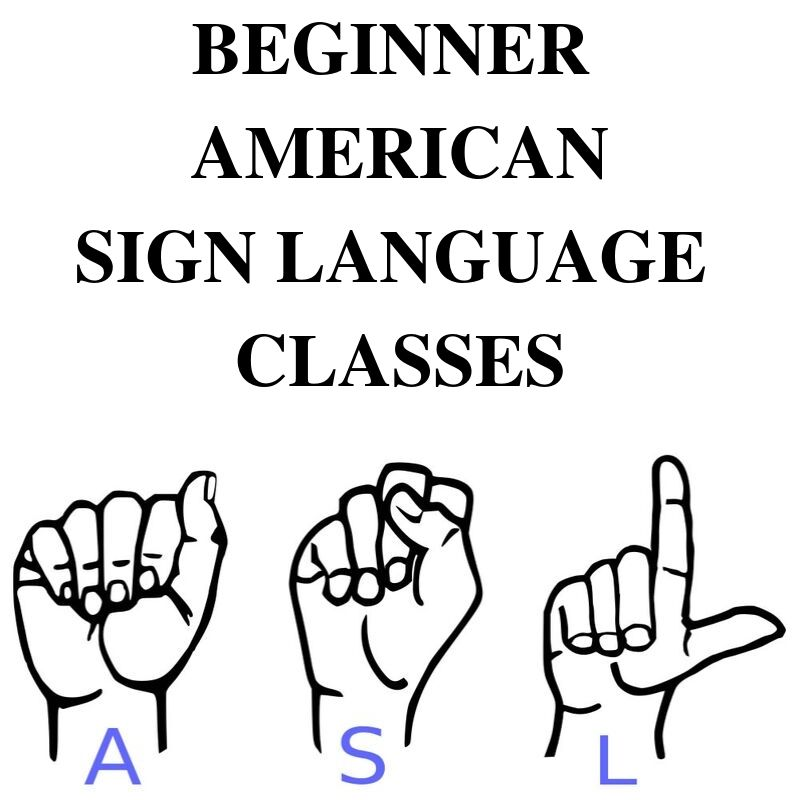 POSTPONED: Beginner American Sign Language Classes