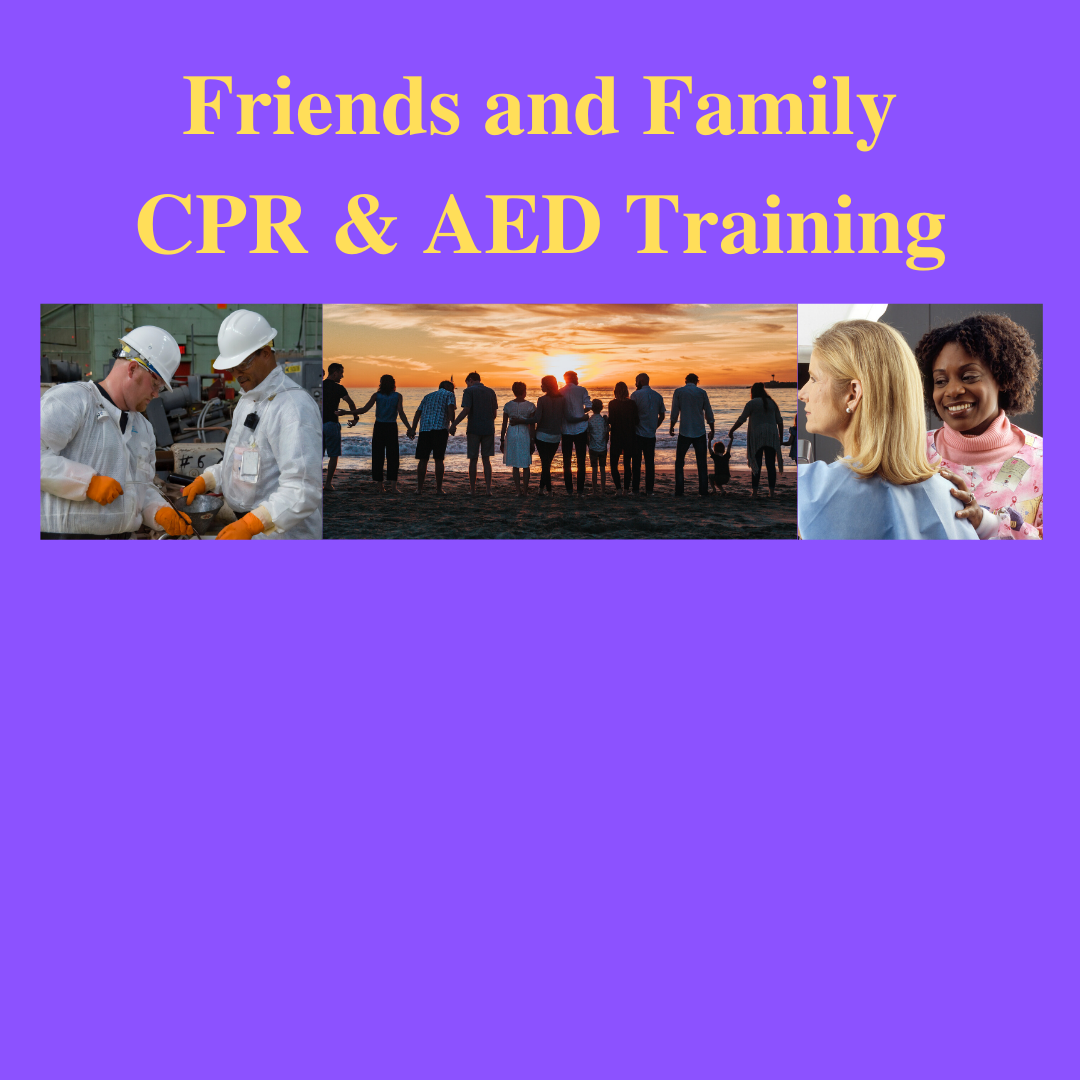 POSTPONED: Friends and Family CPR and AED Training