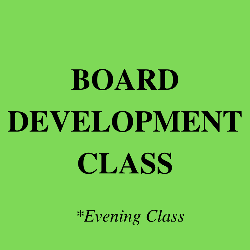 POSTPONED: Board Development (Evening Class)