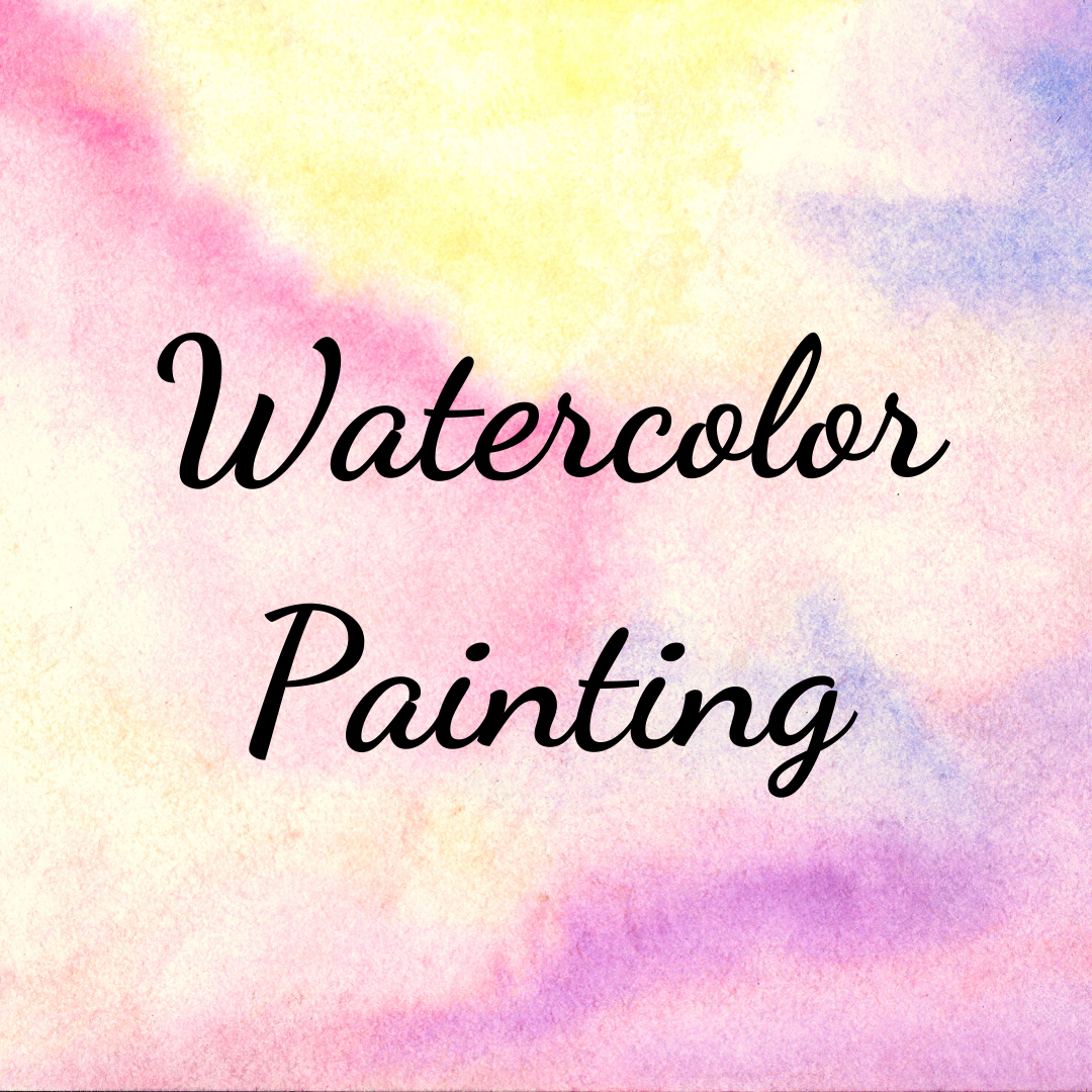 POSTPONED: Watercolor Painting