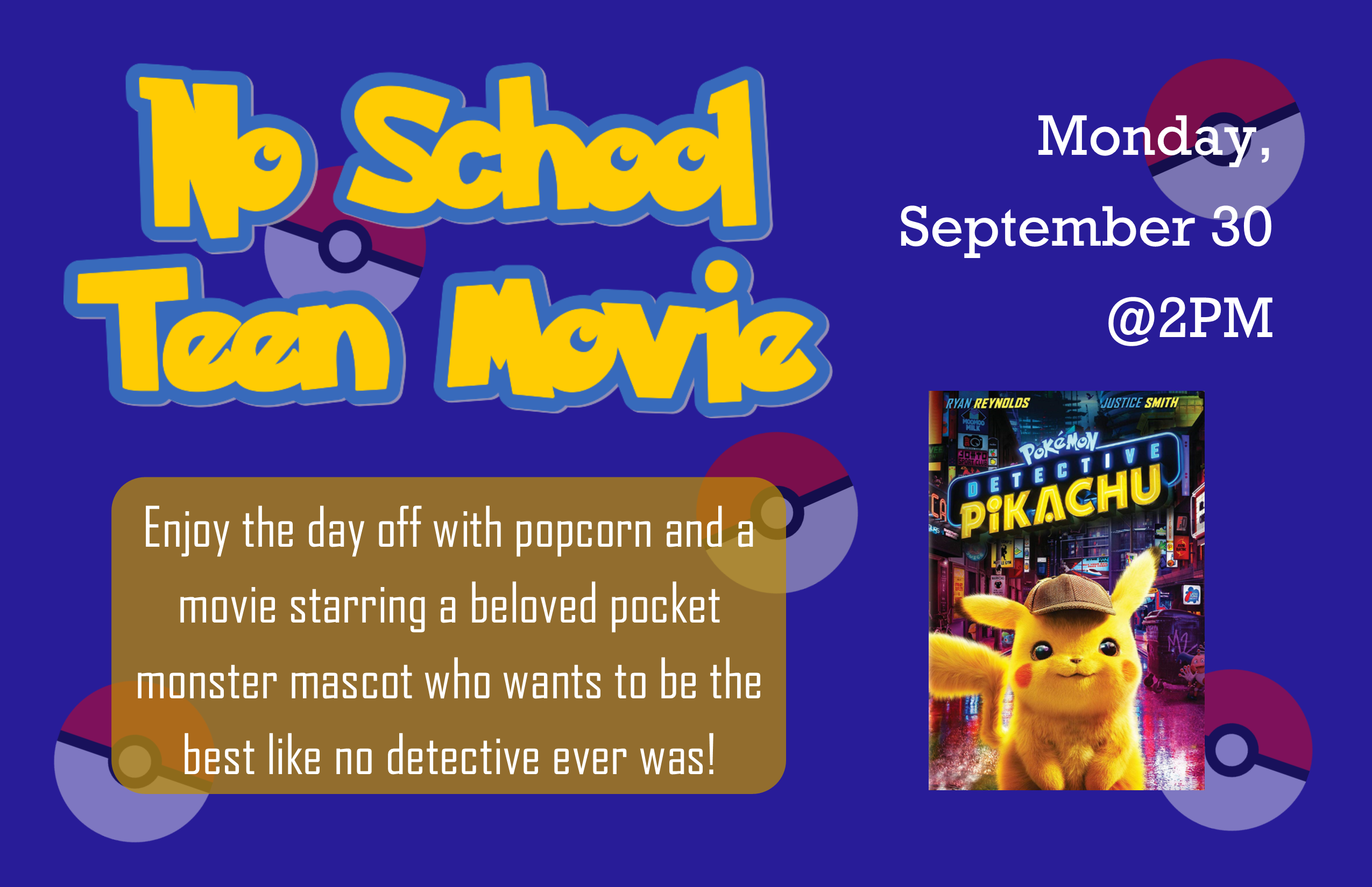No School Teen Movie: Detective Pikachu