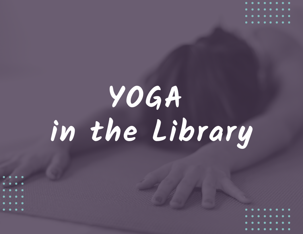 Yoga in the Library