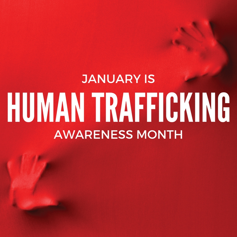 January Spotlight: Human Trafficking Awareness Month