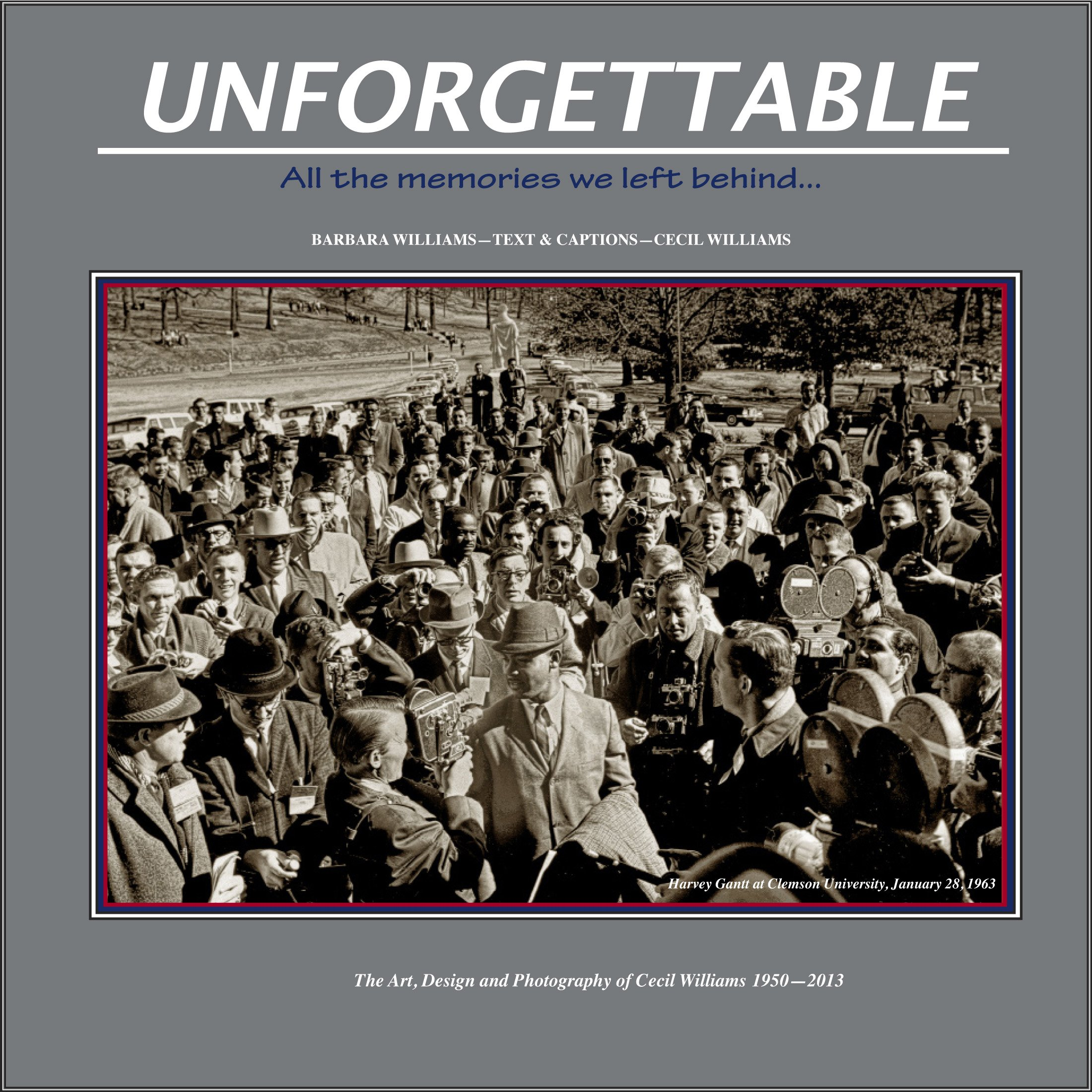 """Unforgettable: Celebrating a Time of Life, Hope and Bravery"" A Traveling Exhibit by Cecil Williams, Richland Main Library"