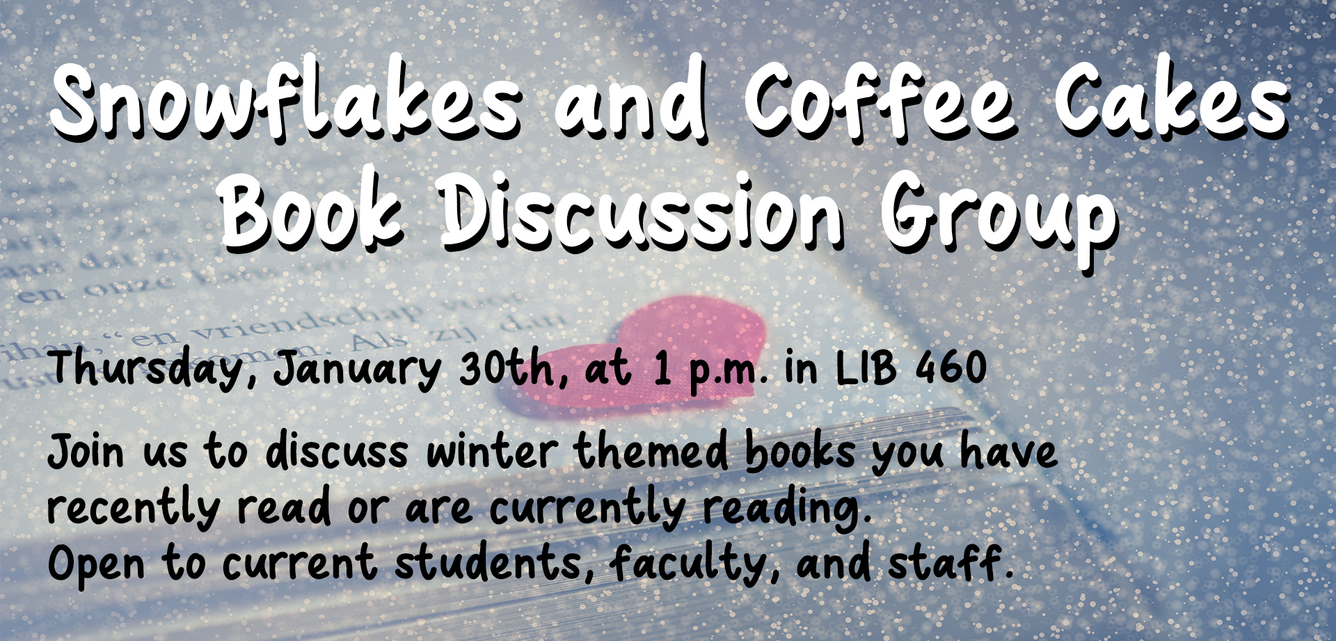 Snowflakes and Coffee Cakes: Book Lovers Discussion Group