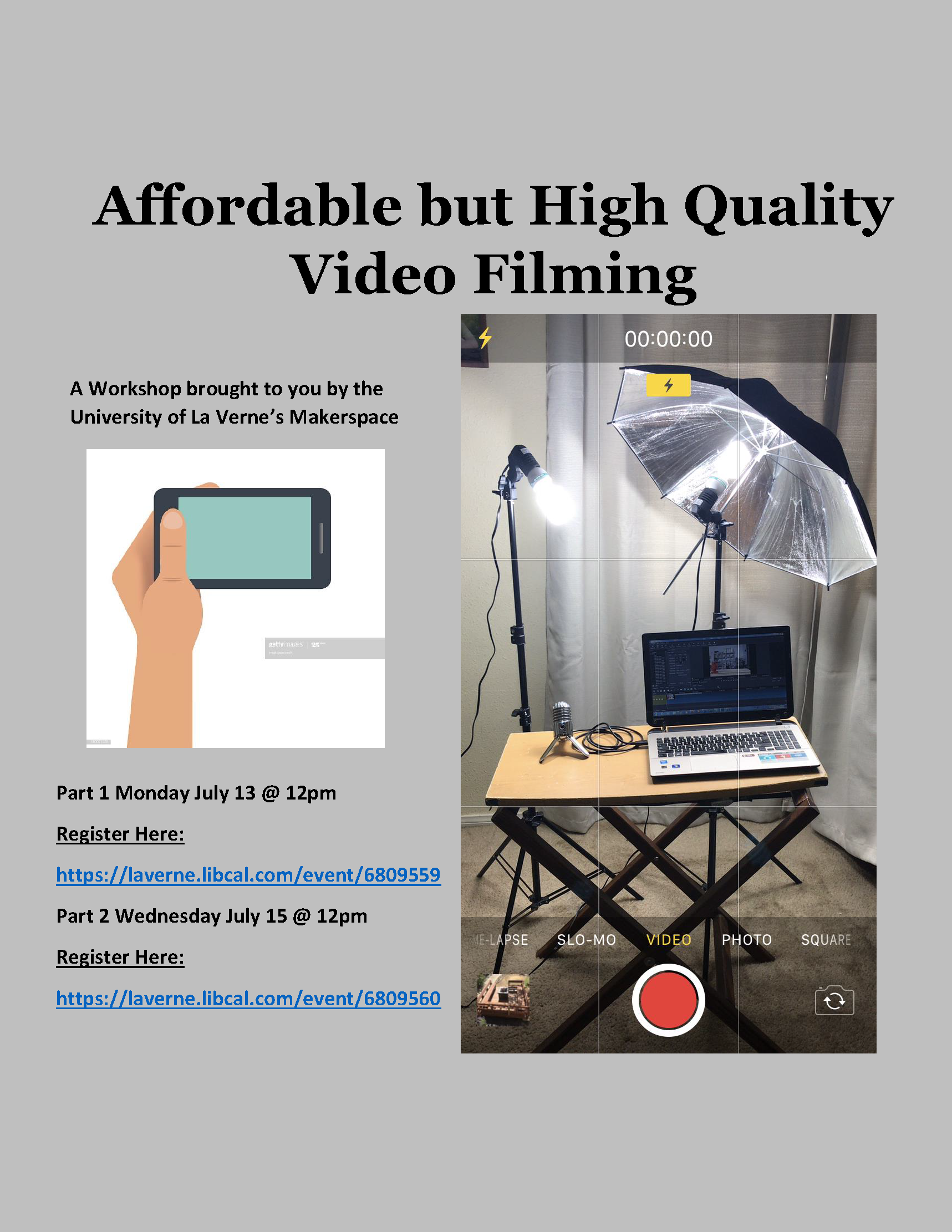 Affordable but High Quality Video Filming 1
