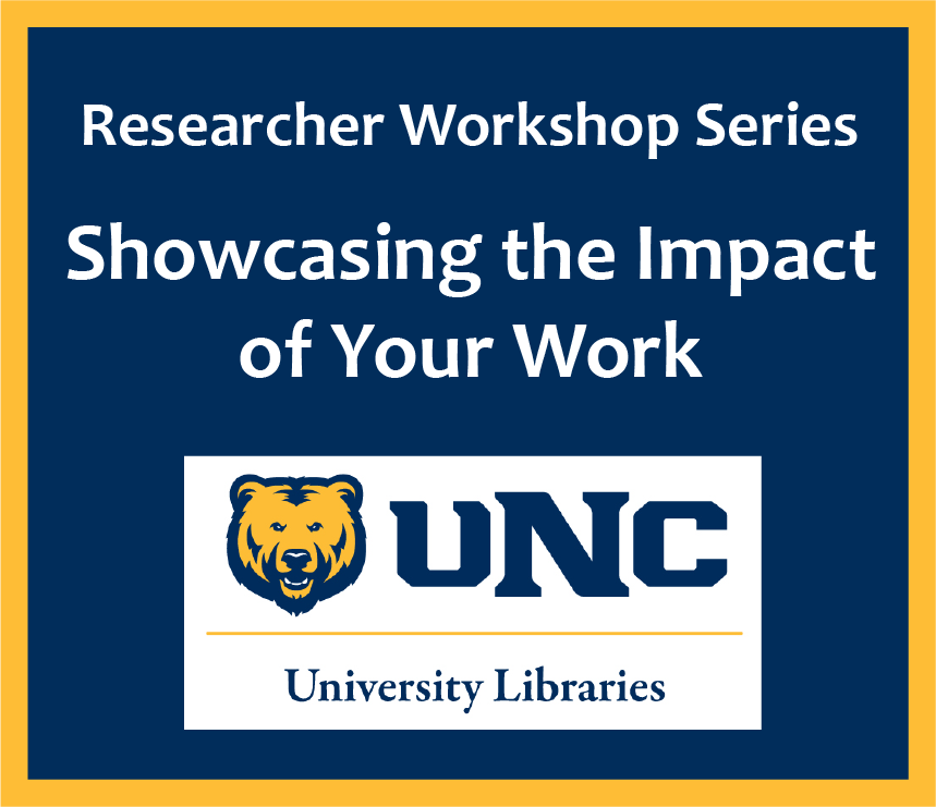 Showcasing the Impact of your Research, Scholarship, and Creative Works